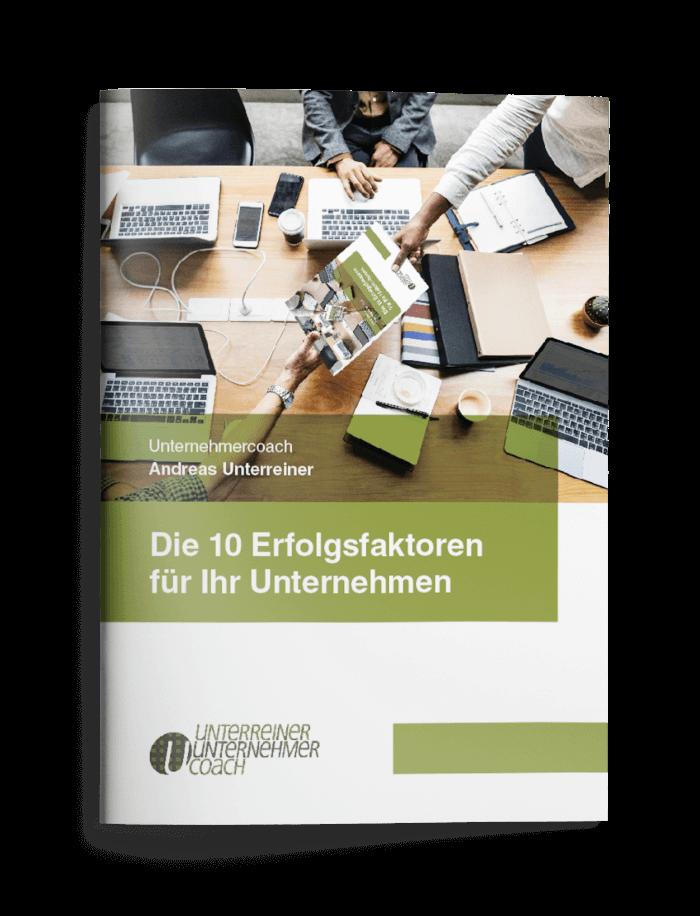 """Titelbild der PDF / des Magazins """"Die 10 Erfolgsfaktoren für Ihr Unternehmen"""" von Unterreiner Unternehmer Coach"""